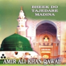 Bheek Do Tajedare Madina CD