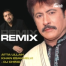 Atta Ullah Khan REMIX CD