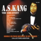 A. S. Kang The Greatest (2CD Set)