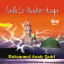 Sadh Lo Madine Aaqa (Vol. 1) CD