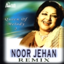 Queen Of Melody Noor Jehan Remix (Vol.2) CD