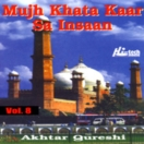 Mujh Khata Kaar Sa Insaan (Vol. 8) CD