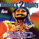 Manaks 2 Mighty CD