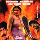 Noor Jehan In The Mix CD