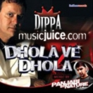 Dhola Ve Dhola CD