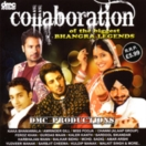Collaboration Of The Bhangra Legends CD