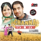 Channa Sachi Muchi CD