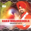Kaka Bhainiawala Greatest Hits CD