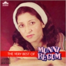 The Very Best Of Munni Begum CD