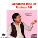 Greatest Hits Of Ghulam Ali CD