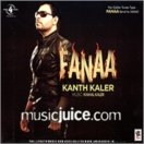 Fanaa (Kanth Kaler) CD