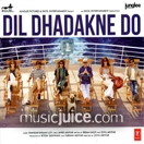 Dil Dhadakne Do CD