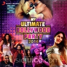 My Ultimate Bollywood Party 2016 (2 CDs)