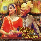 Wedding Da Season (2 CD Set)