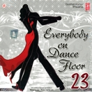 Everybody on Dance Floor 23 (2 CDs)